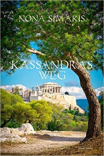 Kassandras Weg
